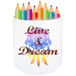 Live & Dream Pencil Pot Cbkreation