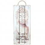 Hanging board Buddha quote - the Mind is everything